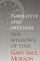 Narrative and Freedom: The Shadows of Time…
