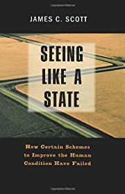 Seeing Like a State: How Certain Schemes to…