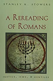 A Rereading of Romans: Justice, Jews, and…