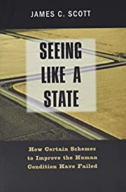 Seeing Like a State : How Certain Schemes to…