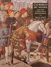 Cosimo de' Medici and the Florentine…