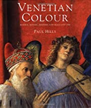 Venetian Colour: Marble, Mosaic, Painting…