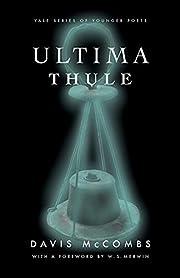 Ultima Thule af Mr. Davis McCombs