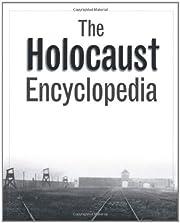 The Holocaust Encyclopedia af Judith Tydor…