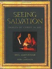 Seeing Salvation: Images of Christ in Art af…