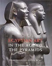 Egyptian Art in the Age of the Pyramids av…