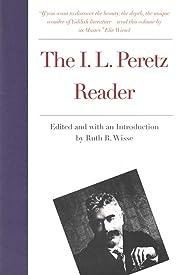 The I.L. Peretz reader – tekijä: Isaac…