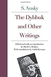 The Dybbuk and Other Writings af S. Ansky