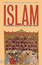 Islam: A Thousand Years of Faith and Power…