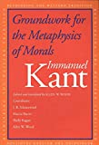 Groundwork of the metaphysics of morals / Immanuel Kant ; translated and edited by Mary Gregor ; with an introduction by Christine M. Korsgaard
