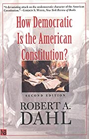How Democratic is the American Constitution?…