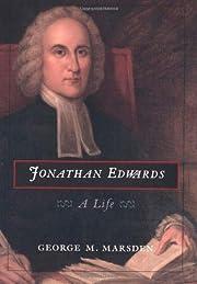 Jonathan Edwards: A Life von George M.…