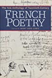 The Yale anthology of twentieth-century French poetry / edited by Mary Ann Caws