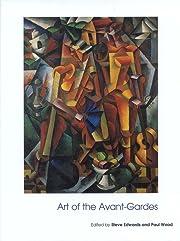Art of the Avant-Gardes (Art of the…