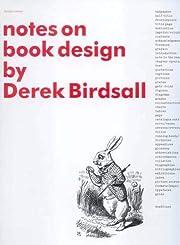 Notes on Book Design por Derek Birdsall
