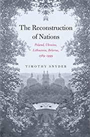The reconstruction of nations : Poland,…