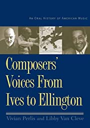 Composers' Voices from Ives to Ellington: An…