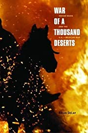War of a Thousand Deserts: Indian Raids and…