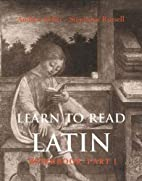 Learn to Read Latin Workbook, Part 1 by…