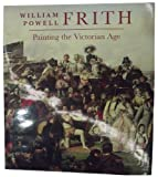 William Powell Frith : painting the Victorian age / edited by Mark Bills and Vivien Knight