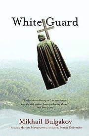 White Guard de Mikhail Bulgakov