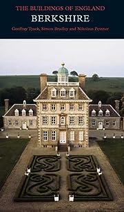 Berkshire (Pevsner Architectural Guides:…