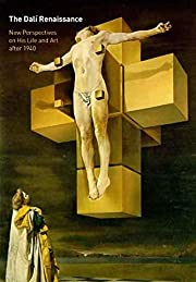 The Dali Renaissance: New Perspectives on…