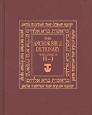 The Anchor Yale Bible Dictionary, H-J:…