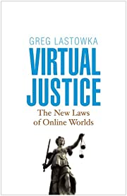 Virtual Justice: The New Laws of Online…