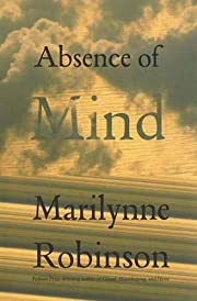 Absence of Mind: The Dispelling of…