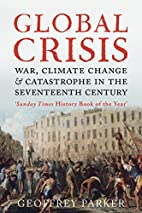 Global Crisis: War, Climate Change and…