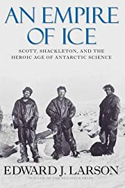 An empire of ice : Scott, Shackleton, and…