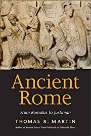 Ancient Rome: From Romulus to Justinian de…