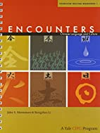 Encounters: Chinese Language and Culture,…
