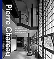 Pierre Chareau: Modern Architecture and…