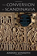 The Conversion of Scandinavia: Vikings,…