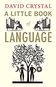 A Little Book of Language (Little Histories)…