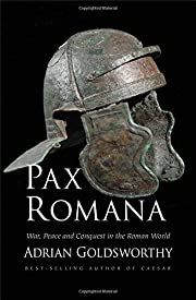 Pax Romana: War, Peace and Conquest in the…
