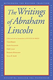 The Writings of Abraham Lincoln (Rethinking…