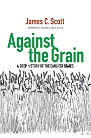Against the grain : a deep history of the…