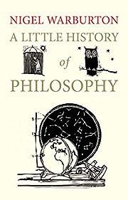 A Little History of Philosophy (Little…
