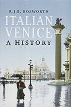 Italian Venice: A History by R. J. B.…