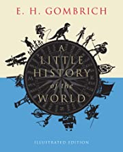 A Little History of the World: Illustrated…