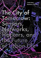 The City of Tomorrow: Sensors, Networks,…