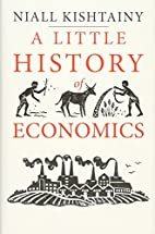 A Little History of Economics by Niall…