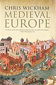 Medieval Europe – tekijä: Chris Wickham