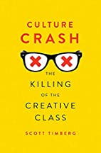 Culture Crash: The Killing of the Creative…