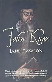John Knox af Jane Dawson