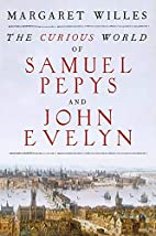 The Curious World of Samuel Pepys and John…