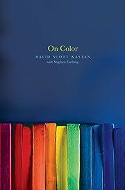On Color av David Kastan